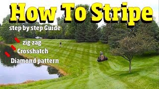 How to stripe a lawn-Like a BOSS!  Basic to advanced techniques 4K VIDEO