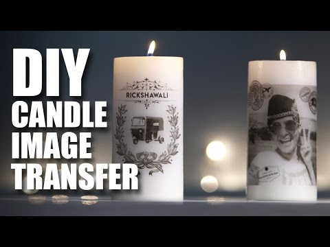 How to make a DIY Candle Image Transfer feat. Rickshawali