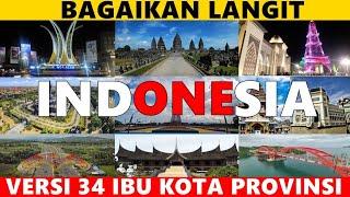 BAGAIKAN LANGIT    VERSI 34 IBU KOTA PROVINSI INDONESIA, Kota kalian yg mana? 😊