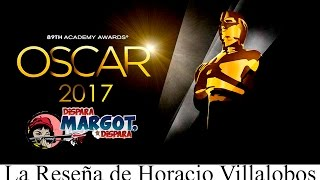 89ª Entrega De Los Premios Oscar La Reseña De Horacio Villalobos