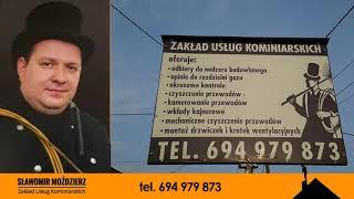 Kominiarz Żabno, Tarnów, Dąbrowa Tarnowska .Zakład Usług Kominiarskich Sławomir Moździerz