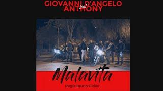 Giovanni D'Angelo Ft. Anthony - Malavita