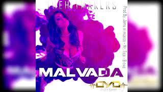 CM & Daniel  - Malvada [The Hitmakers Studio]