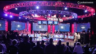 2016 WSOP Main Event:  The Final Day!
