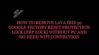 Lava Z80 , Z90 , Z50 HARD RESET AND NEW METHOD FRP ( GOOGLE
