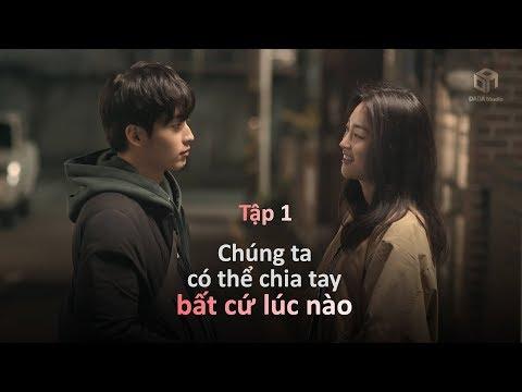 [ LOGIN TO YOU ] - Tập 01 - Chúng ta có thể chia tay bất cứ lúc nào   DADA Studio Vietnam  