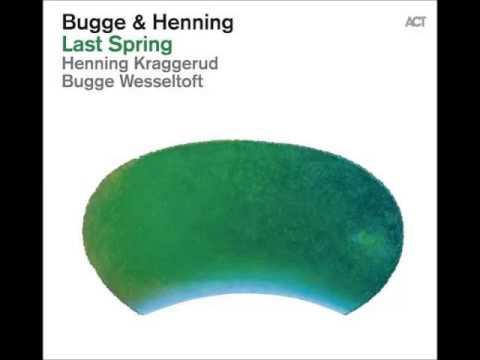 Bugge Wesseltoft & Henning Kraggerud - Sæterjentens Søndag