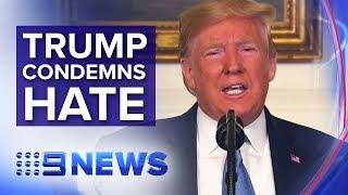 Trump says U.S. must defeat racism | Nine News Australia