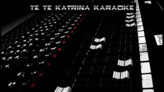 Ye Ye Katrina Karaoke
