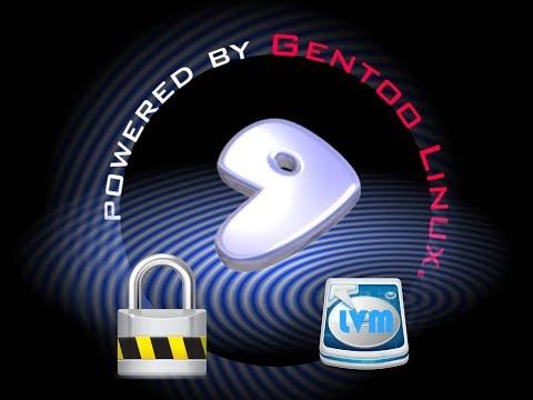 Encrypted Gentoo Linux Install Tutorial | LVM - LUKS - Plymouth
