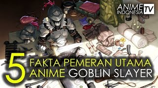 5 Fakta Anime Goblin Slayer