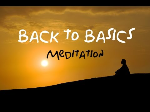 Back To Basics Guided Meditation: For beginners & returning meditation users