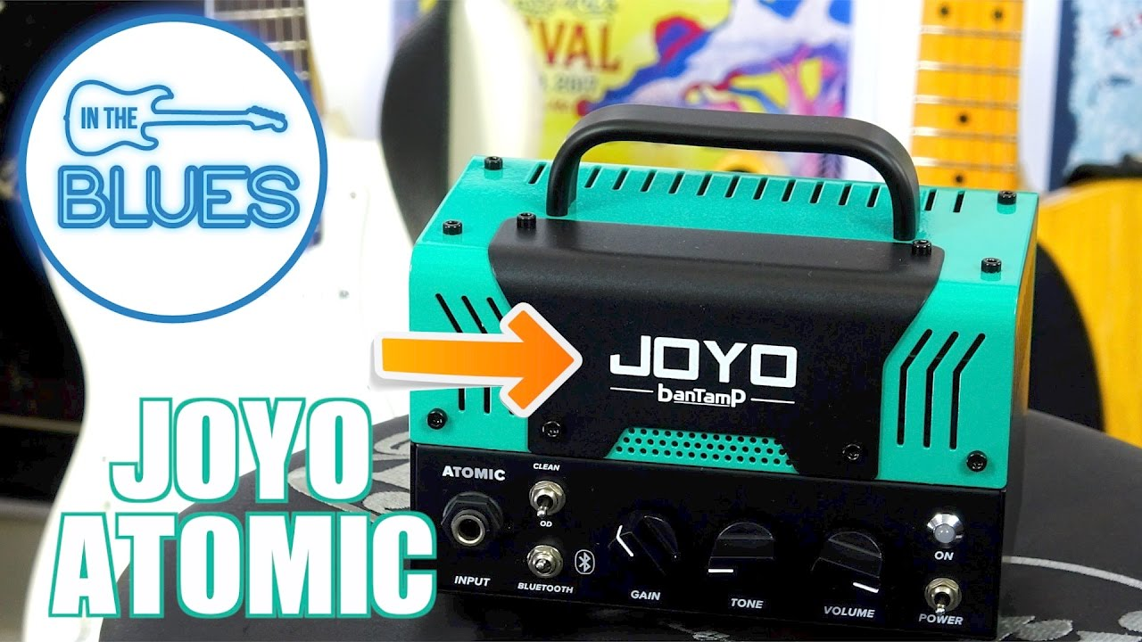 Joyo Bantamp Atomic 20 Watt Tube Amplifier Head Youtube Inexpensive Watts Power