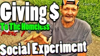 Giving money to the homeless | social experiment 1