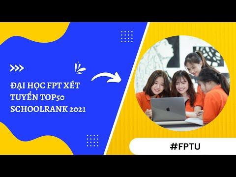 Đại học FPT xét tuyển TOP50 SchoolRank 2021