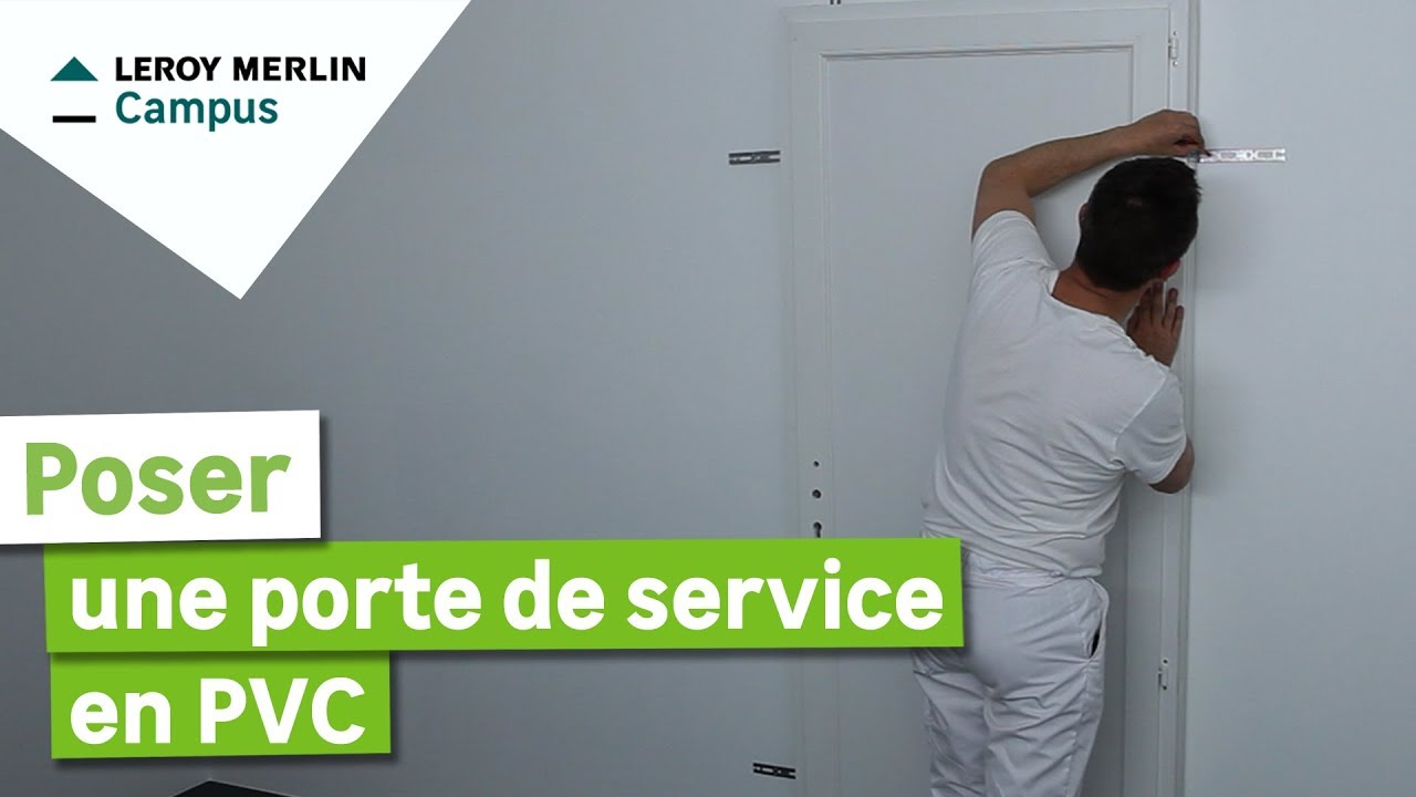 Comment Poser En Applique Une Porte De Service En PVC ? Leroy Merlin -  YouTube