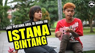 ISTANA BINTANG - COVER MARA FM
