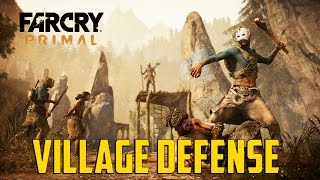 Far Cry Primal - Village Defense
