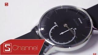 Schannel - Mở hộp smartwatch Withings Activité Steel: Thiết kế đẹp, theo dõi sức khỏe, pin 8 tháng