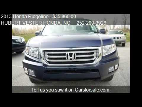 2013 Honda Ridgeline RTL - for sale in WILSON, NC 27896