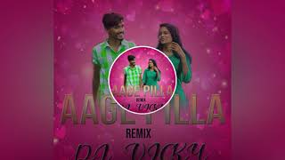 Aage Pilla Song Remix By Dj Vicky