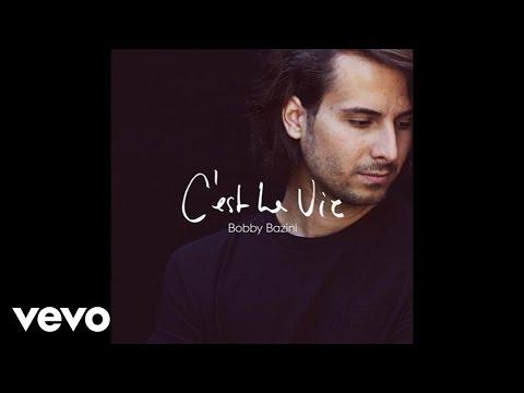 Bobby Bazini - C'est La Vie (Audio)