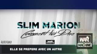 Slim Marion - Comment Lui Dire (Lyric Video)