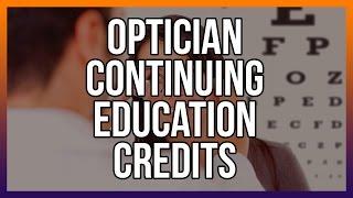 Optician Continuing Education Credits