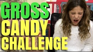 Extreme Candy Challenge - GROSS Candy Taste Test