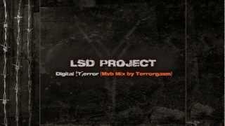 LSD PROJECT - Digital [T]error (Mvb Mix by Terrorgazm)