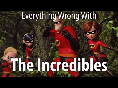 Everything Wrong With The Incredibles In...