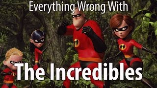 Everything Wrong With The Incredibles In 10 Minutes Or Less thumbnail