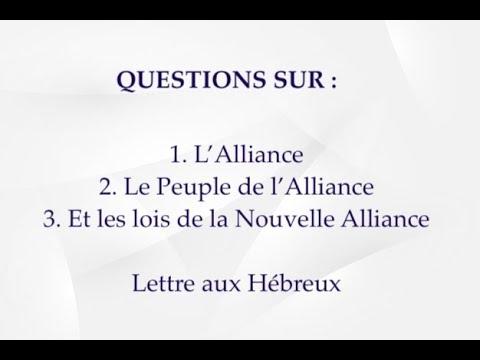 QUESTION SUR L'ALLIANCE, LE PEUPLE DE LA NOUVELLE ALLIANCE ET LES LOIS