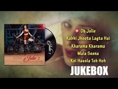 Jukebox  | Julie 2 | Pahlaj Nihalani |...