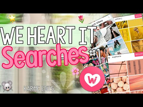 WE HEART IT SEARCHES 🌸🍃 ||IMAGENES TUMBLR ||Karime Edits