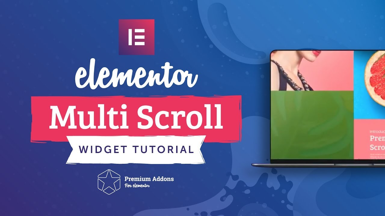 Multi-Scroll Widget Tutorial – Premium Addons for Elementor