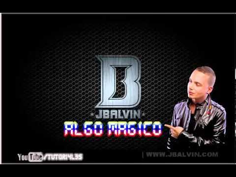 Algo magico - J Balvin Ft. Jutha & Small