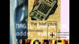 The Bad Plus - Love Is The Answer
