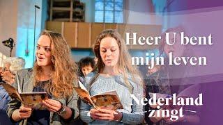 Nederland Zingt: Heer U bent mijn leven