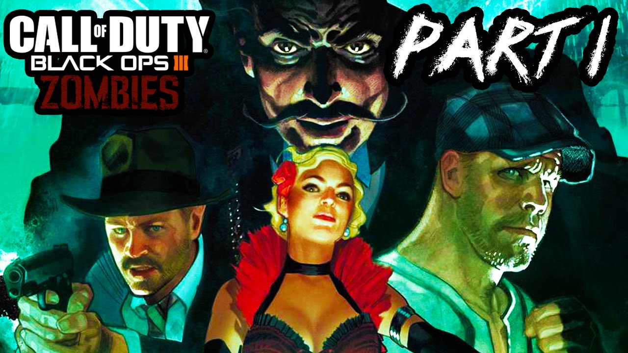 Call Of Duty Black Ops 3 Zombies Gameplay Part 1 The Beast