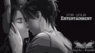 Eren X Levi - FOR YOUR ENTERTAINMENT (HD)