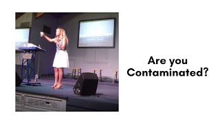 """""""Are You Contaminated"""""""