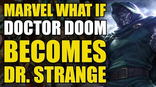 Doctor Doom Becomes Doctor Strange (Marvel What If Vol 2 #53) Video