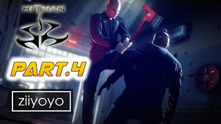 Hitman Gameplay Walkthrough Part 4 [1080p HD 60FPS PC ULTRA] - No Commentary