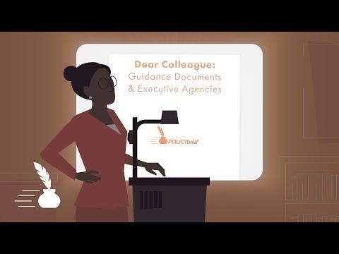 Dear Colleague: Guidance Documents & Executive Agencies [POLICYbrief] Mp3