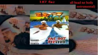 187 Fac - All Head No Body (Instrumental)