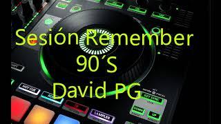 Sesión Remember 90´S - Vol.7 - David PG