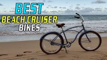 Top 5 Best Beach Cruiser Bikes In 2019