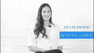 WannaGive: Ana Ivanović o davanju i humanosti