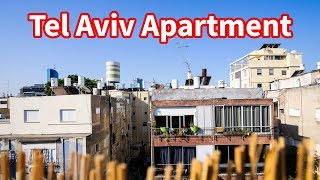 Living in Israel - TEL AVIV APARTMENT TOUR | Amazing Rooftop Terrace!